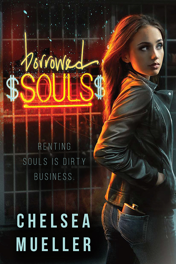 Borrowed Souls (Soul Charmer #1) by Chelsea Mueller
