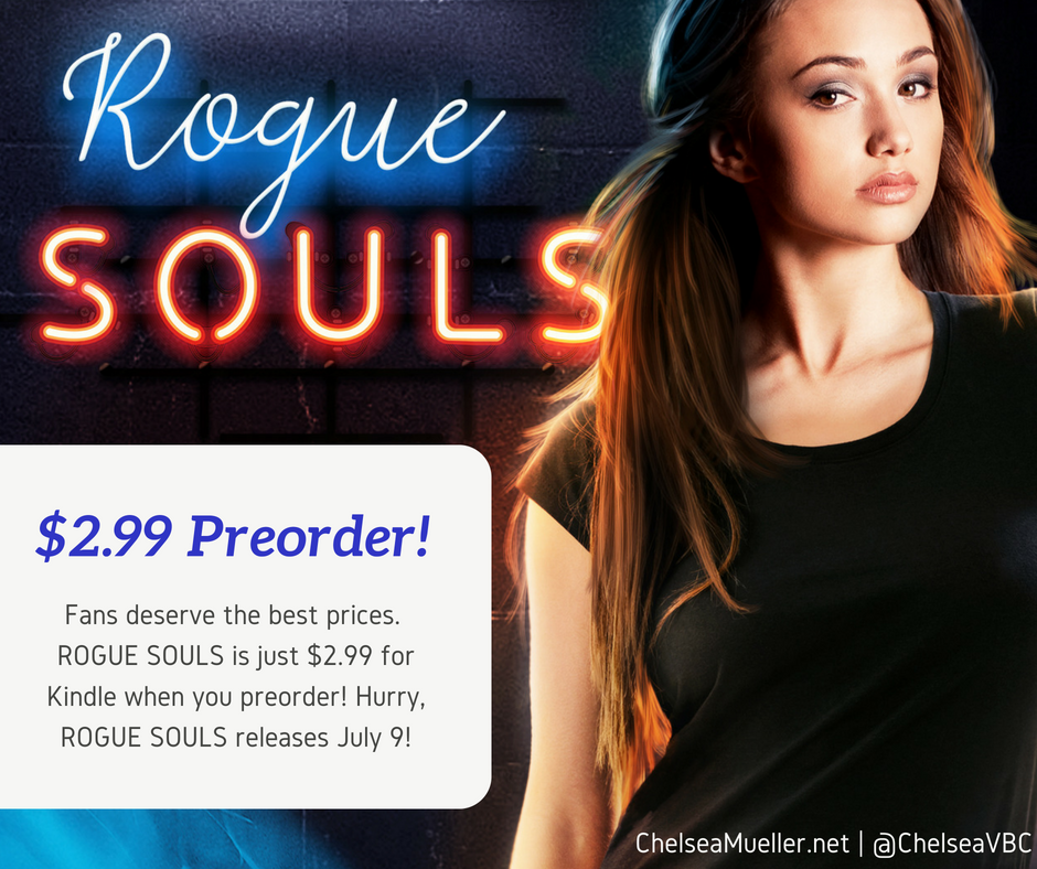Pre-Order Rogue Souls by Chelsea Mueller for just $2.99!