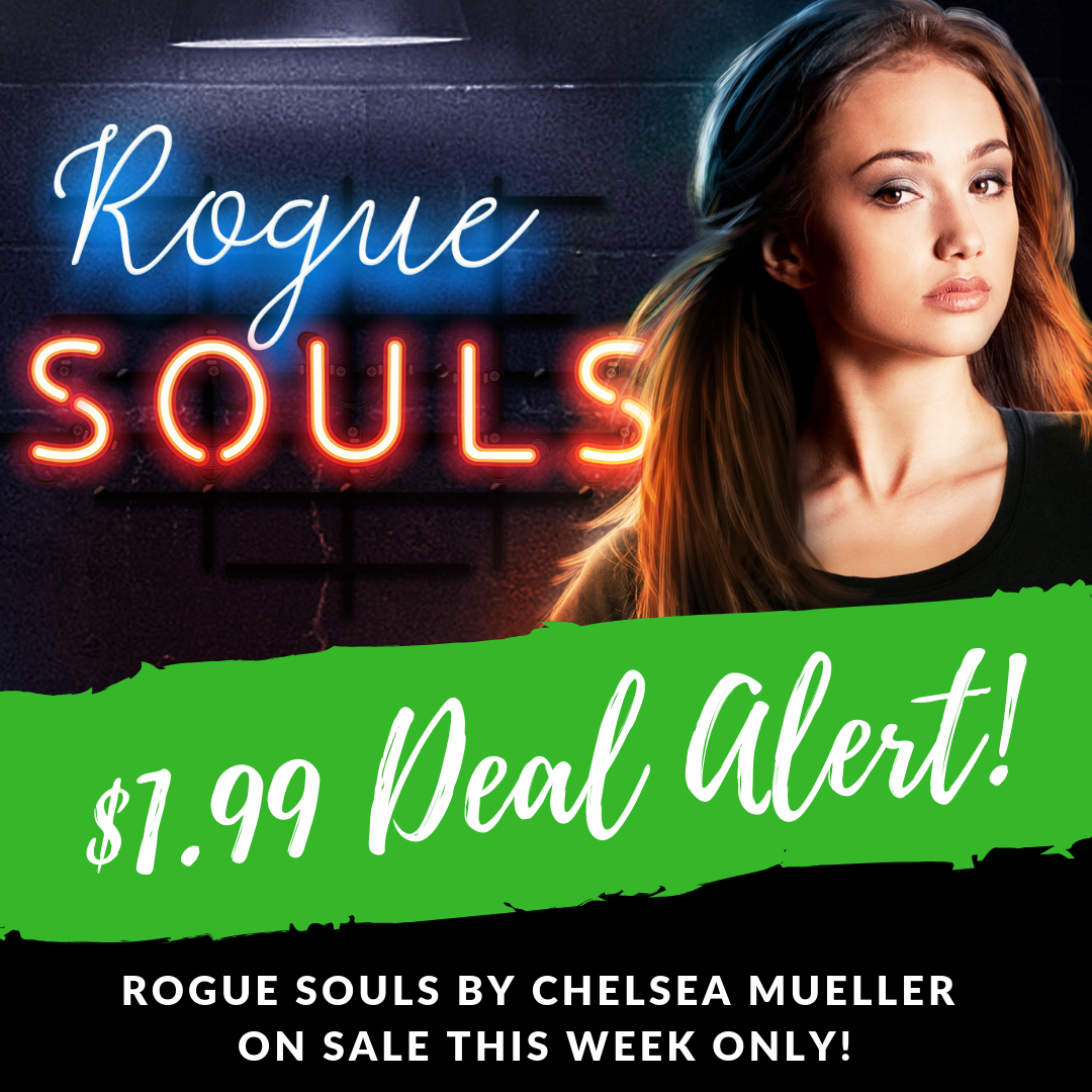 Rogue Souls by Chelsea Mueller is on sale for $1.99 - Limited Time!