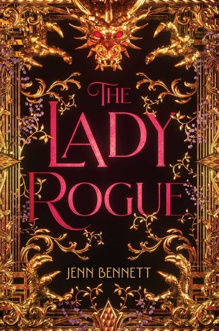 The Lady Rogue by Jenn Bennett // Chelsea Mueller Book Rec!