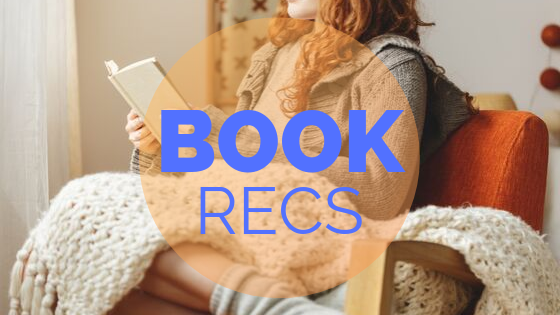 Book Recs from Chelsea Mueller, Author