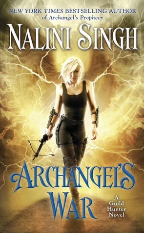 Archangel's War by Nalini Singh (Guild Hunter #12)