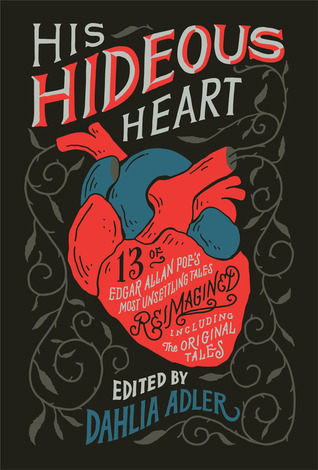 His Hideous Heart anthology edited by Dahlia Adler